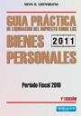 Guia práctica de liquidación del impuesto sobre los bienes personales: período fiscal 2010.