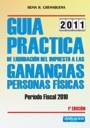 Guía práctica de liquidación del impuesto a las ganancias: Período Fiscal 2010.