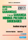 Impuestos a las Ganancias y a la Ganancia Mínima Presunta. Sociedades: Análisis integral.