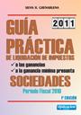 Guía Práctica de Liquidación de los Impuestos a las Ganancias y a la Ganancia Mínima Presunta. Sociedades: Período fiscal 2010.